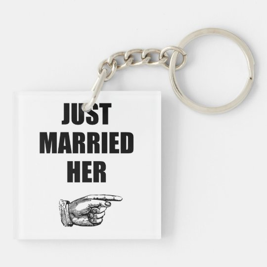 Just Married Her Double-Sided Square Acrylic Key Ring