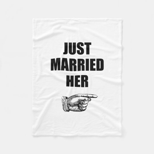 Just Married Her Fleece Blanket
