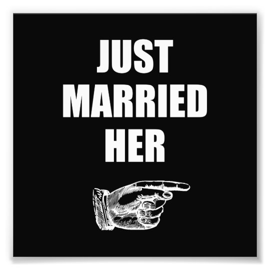 Just Married Her Photographic Print