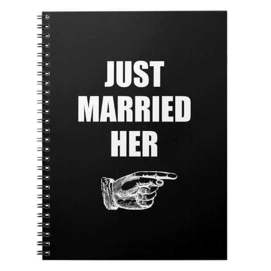 Just Married Her Spiral Notebook