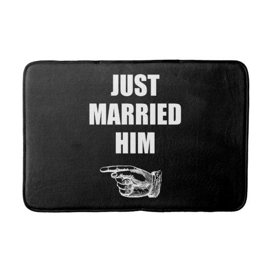 Just Married Him Bath Mats