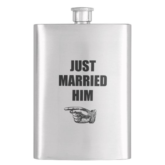 Just Married Him Flasks