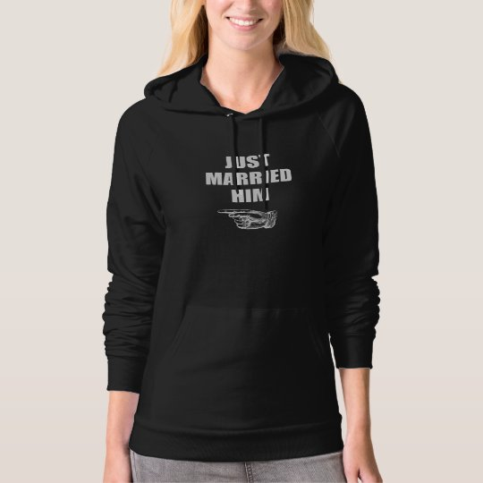 Just Married Him Hoodie