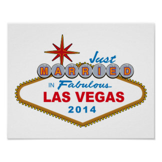 Just Married In Fabulous Las Vegas 2014 (Sign) Poster