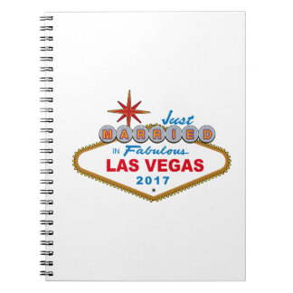 Just Married In Fabulous Las Vegas 2017 (Sign) Notebooks