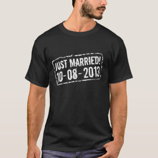 Just married tee shirt with wedding date stamp
