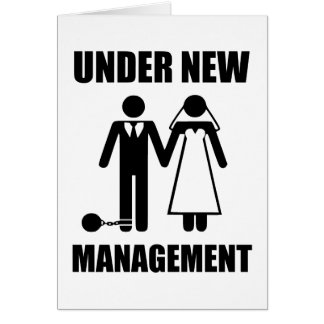 Just Married, Under New Management Card