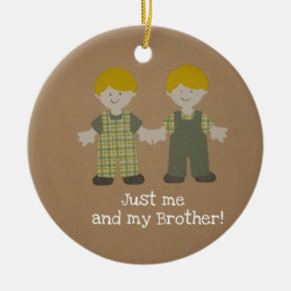 Just me and my Brother! Round Ceramic Decoration