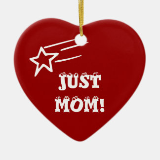 Just Mom Christmas Tree Ornament