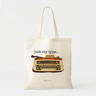 """""""just my type..."""" budget tote bag"""