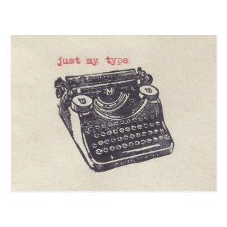 """just my type"" postcard"