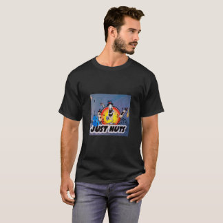 just nuts T-Shirt