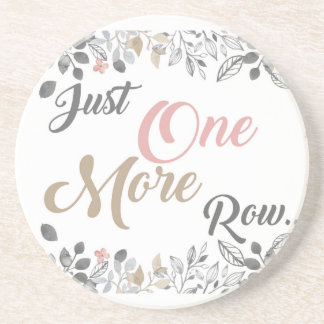 Just One More Row Knitting Art Coaster