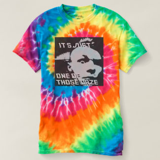 Just One of those Daze -  Men's Tie Dye T-Shirt