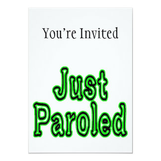 Just Paroled Card