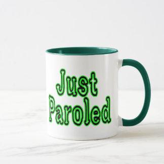 Just Paroled Mug