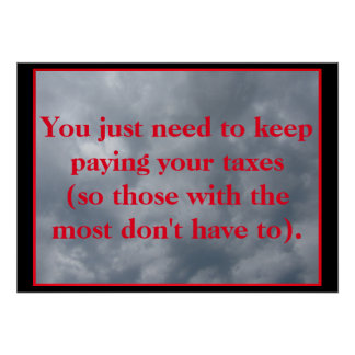 Just Pay Your Taxes Poster