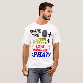 Just Phat! T-Shirt