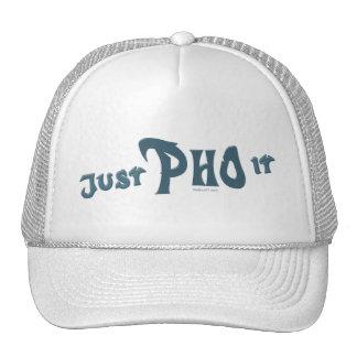 Just Pho it Hat