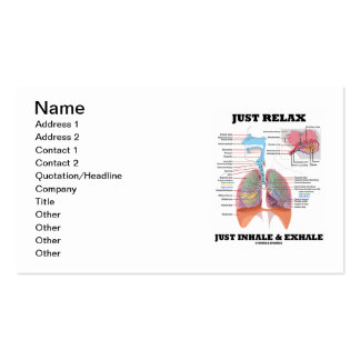 Just Relax Just Inhale and Exhale (Respiratory) Pack Of Standard Business Cards