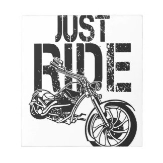 JUST RIDE NOTEPAD