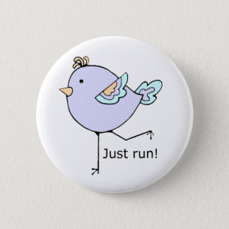 Just Run Motivational Quote for Running Fans 6 Cm Round Badge