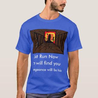 Just run now T-Shirt
