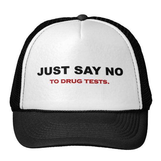 just-say-no-to-drug-tests cap