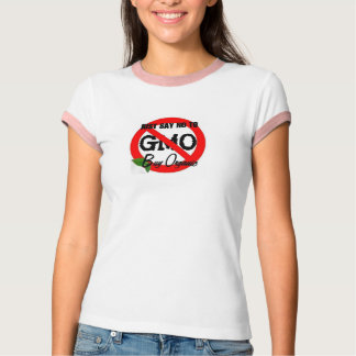 Just Say NO to GMO Ladies tee