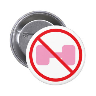 Just say NO to pink weights 6 Cm Round Badge