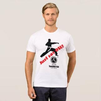 Just Say Osu Tenshin Kai Karate T-Shirt