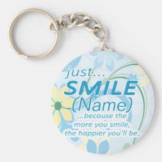 Just Smile Add a Name Basic Round Button Key Ring