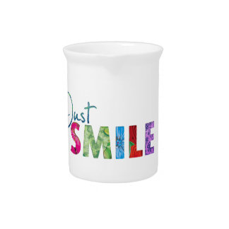 Just Smile Happy Quote #01 Drink Pitcher