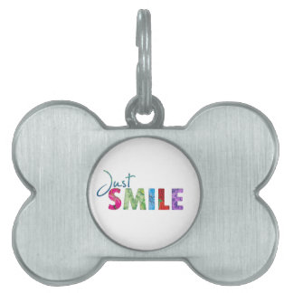 Just Smile Happy Quote #01 Pet Name Tag