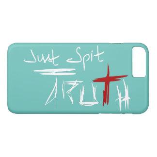 Just Spit Truth iPhone 8 Plus/7 Plus Case
