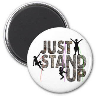 Just Stand Up 6 Cm Round Magnet