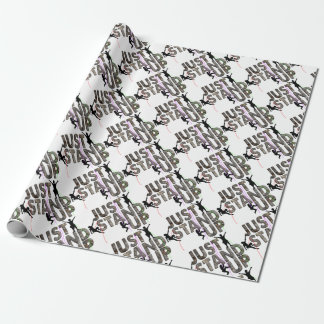 Just Stand Up Wrapping Paper