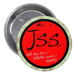 Just Survive Satire 7.5 Cm Round Badge