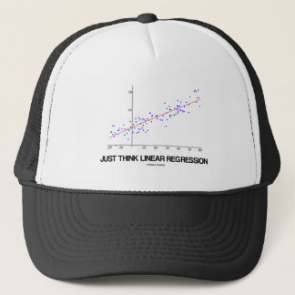 Just Think Linear Regression (Statistics) Trucker Hat