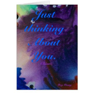 Just thinking About You. , Chiari Greeting Card