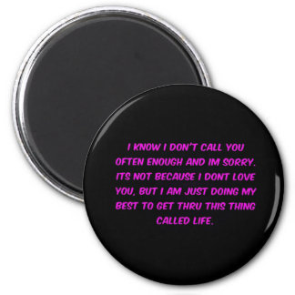 JUST TRYING TO GET THROUGH LIFE MENOPAUSE EMO FRIE 6 CM ROUND MAGNET