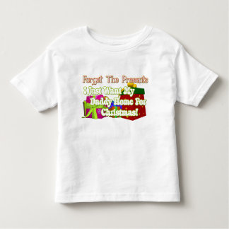 Just Want Daddy Toddler T-Shirt