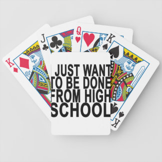 Just want to be Done Graduation High School . Poker Deck