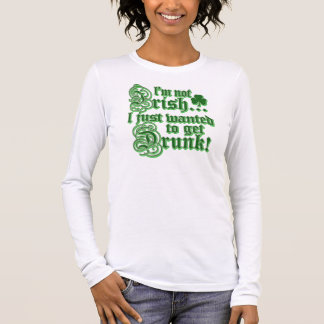 Just Wanted To Get DRUNK Long Sleeve T-Shirt