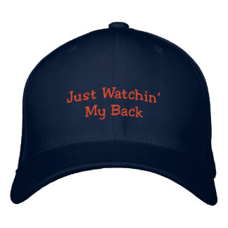 Just Watchin' My Back-Humor-Embroidered Hat Embroidered Baseball Caps