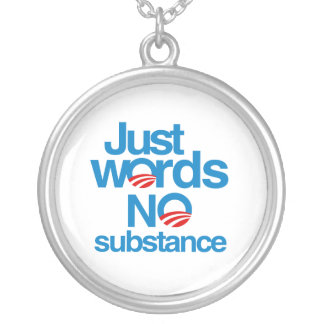Just Words. No Substance Round Pendant Necklace