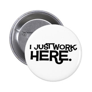 Just Work Here Button