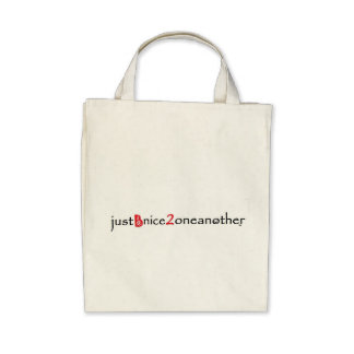 JustBnice2oneanother Organic Grocery Tote Canvas Bag