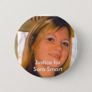 Justice for Sara Smart 6 Cm Round Badge