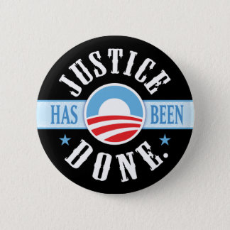 Justice Has Been Done Round Buttons